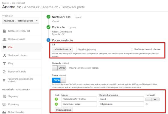 Pokud nepoužíváte Enhanced Ecommerce, musíte si nastavit cíl s vizualizací cesty. V případě Affilo e-shopů to samozřejmě jde nastavit, protože URL pro každý krok objednávky jsou jiné. Zjednodušeně řečeno, přidáte do každého kroku výsek URL adresy z košíku.